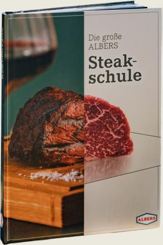 Die große ALBERS Steakschule